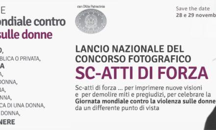 """Lancio del """"Concorso fotografico nazionale  Sc-atti di forza"""""""