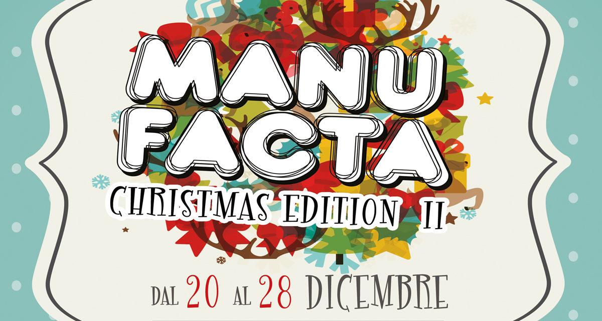 Manufacta Christamas Edition – la Mostra Mercato dell'artigianato, del  riciclo e della creatività giovanile