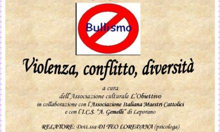 """Convegno contro il bullismo: """" Violenza, conflitto, diversità"""""""