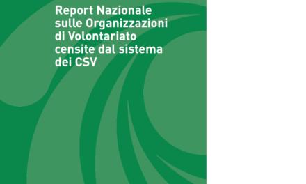 Presentato il primo REPORT nazionale sulle Organizzazioni di Volontariato