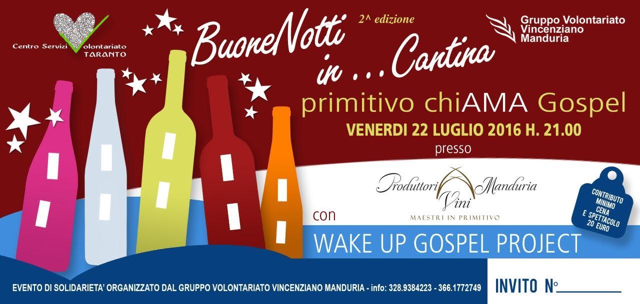 """Buone notti in…Cantina 2^ ed. """"Primitivo chiAMA Gospel"""