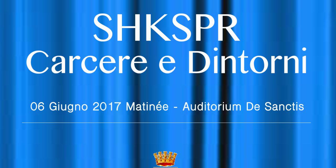 """A Manduria in scena """"SHKSPR: CARCERE E DINTORNI"""", l'opera di Shakespeare per promuovere il volontariato sociale"""