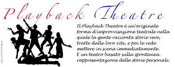 """""""Playback theatre"""", il pubblico come parte attiva dello spettacolo"""