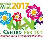 Prende il via la Conferenza Organizzativa 2017 di CSVnet, in discussione la riforma del Terzo settore e le sfide che attendono i Centri