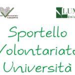 Sportello Volontariato – Università alla LUMSA, secondo appuntamento