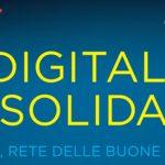 Digitali e solidali – l'Italia, rete delle buone notizie