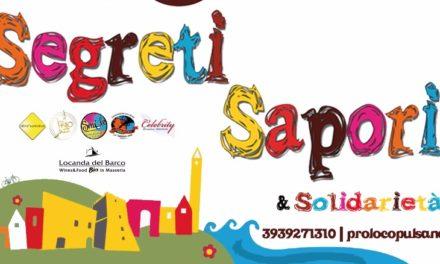A Pulsano torna Segreti, Sapori … e Solidarietà