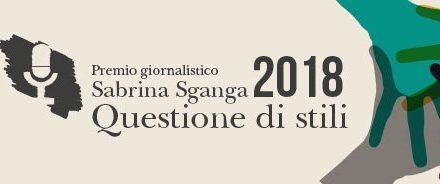 Premio Giornalistico Sabrina Sganga – Questione di Stili