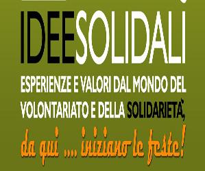 IDEE SOLIDALI… Esperienze e valori dal mondo del volontariato e della solidarietà