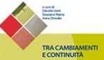 Tra cambiamenti e continuità di Anna Omodei, Graziano Maino , Daniela Gatti – Maggioli Editore 2013