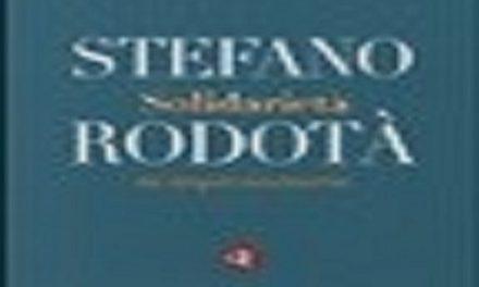 """""""Solidarietà. Un'utopia necessaria"""" di Stefano Rodotà  edizioni Laterza 2014"""