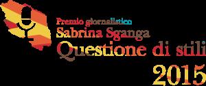 """III Edizione del """"Premio Giornalistico Sabrina Sganga – Questione di Stili"""""""