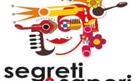 """Annullata la V Edizione di """"Segreti & Sapori"""""""