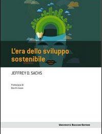 """""""L'era dello sviluppo sostenibile"""" di JEFFREY D. SACHS – Collana Frontiere 2015"""
