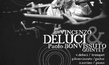 Vincenzo Deluci & Paolo Bonvissuto Quintet, concerto di beneficenza