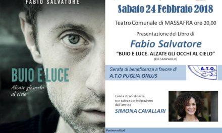 """""""Buio e luce"""", la presentazione del libro di Fabio Salvatore e serata di beneficenza"""