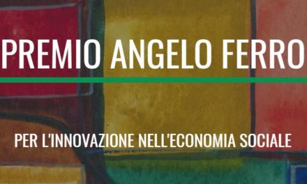 Premio Angelo Ferro per l'innovazione nell'economia sociale – Edizione 2021