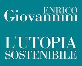 """""""Festival dello Sviluppo Sostenibile"""", il Prof. Enrico Giovannini a Taranto"""