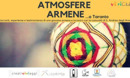 """ATMOSFERE ARMENE A TARANTO"""