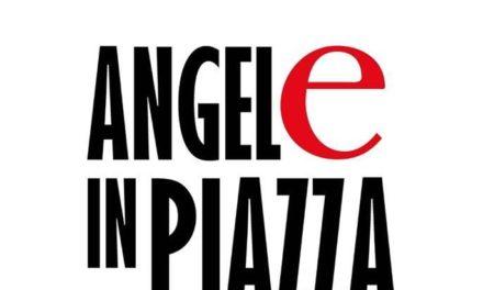 """""""AngelE in Piazza"""", dialogo a quattro e più voci"""