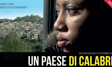 """""""Un paese di Calabria"""", un documentario per parlare di immigrazione"""