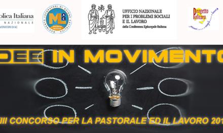 """""""Idee in movimento"""" – XIII Concorso lavoro e pastorale 2019"""
