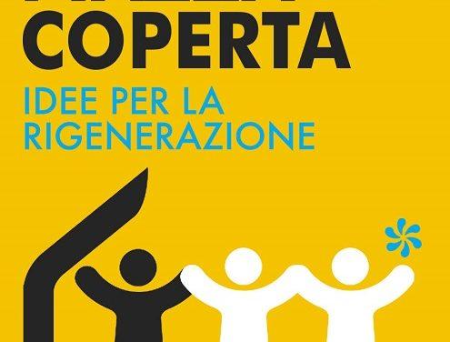 """""""Piazza Coperta – Idee per la rigenerazione"""", gli ultimi appuntamenti"""