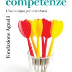 """""""Le competenze. Una mappa per orientarsi"""" – curatori: L. Benadusi, S. Molina – ed. Il Mulino 2018"""