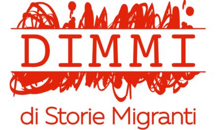 DIMMI di storie migranti