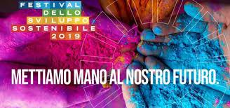 """Festival dello Sviluppo Sostenibile 2019 AsVIS: """"Costruttori di un modello di sviluppo sostenibile"""""""