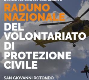 Raduno Nazionale di Protezione Civile. Nel weekend il Volontariato parla pugliese