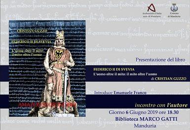 """L'Archeoclub Manduria presenta il libro """"Federico II di Svevia – L'uomo oltre il mito, il mito oltre l'uomo""""."""