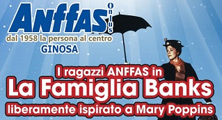 """I ragazzi di Anffas Ginosa in """"La Famiglia Banks"""", uno spettacolo liberamente ispirato a Mary Poppins"""