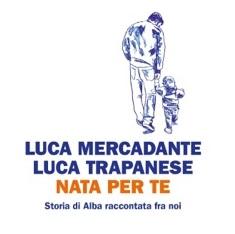 """""""NATA PER TE""""  Storia di Alba raccontata tra noi"""