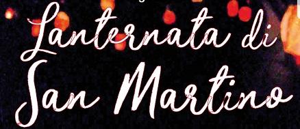 """Rinviata al 23 novembre la """"Lanternata di San Martino"""""""