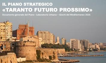 """""""Taranto Futuro Prossimo"""", il piano strategico per definire obiettivi, strategie e azioni di sviluppo ecosostenibile del territorio jonico"""