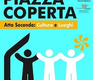 """""""Piazza Coperta, atto secondo: cultura e luoghi"""", il progettodi """"recupero urbano e sociale"""" a Manduria"""