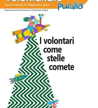 Nuovo numero di Volontariato Puglia – I volontari come stelle comete