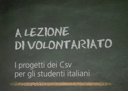 """""""A lezione di volontariato"""". I progetti dei CSV per gli studenti italiani – Rapporto CSVnet"""