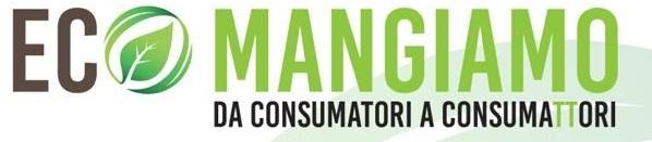 """Progetto """"Ecomangiamo"""" da consumatori a consumattori"""