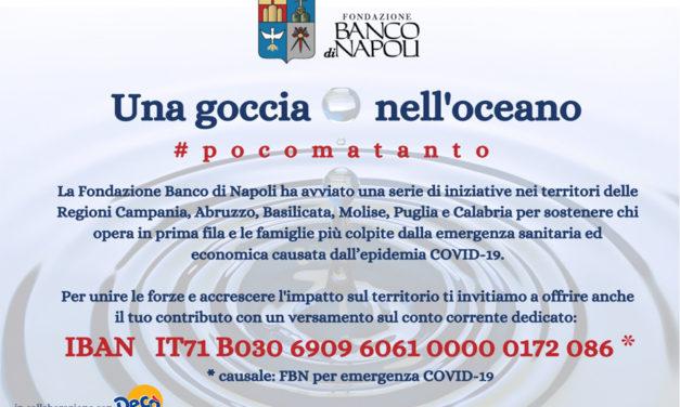 Fondazione Banco di Napoli lancia una goccia nell'oceano #pocomatanto