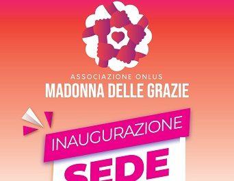 """Nuova sede per l'Associazione Onlus """"Madonna delle Grazie"""""""