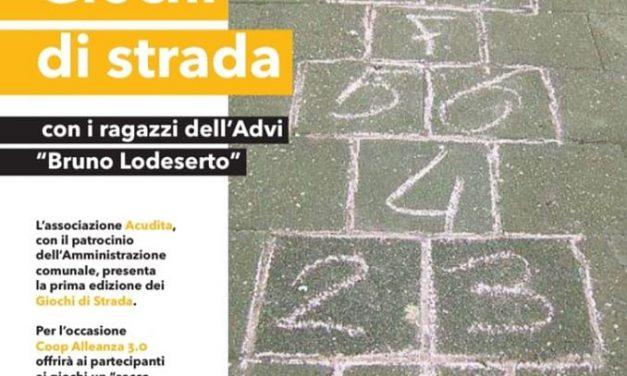 """""""Giochi di strada"""" con l'ADVI """"Bruno Lodeserto"""" e la Coop Alleanza 3.0"""