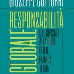 """""""Responsabilità globale. Dal civismo alla cura per il pianeta Terra"""" di Giuseppe Cotturri – Castelvecchi ed. 2020"""