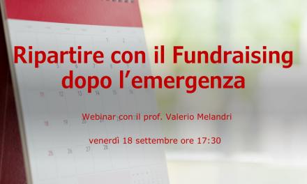 Ripartire con il Fundraising dopo l'emergenza – webinar