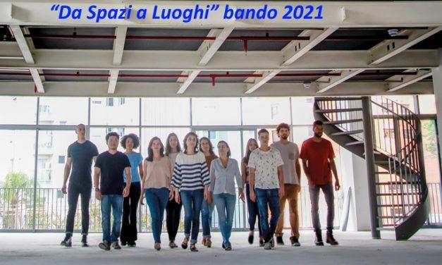 """Bando """"Da Spazi a Luoghi"""""""