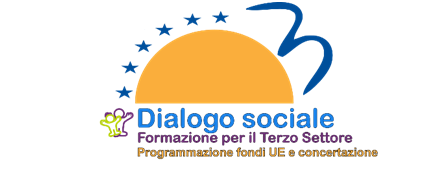 """Presentazione del Progetto di formazione """"Terzo settore dialogo sociale programmazione Fondi UE e regolamenti comunitari"""""""