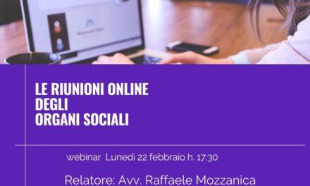 Le riunioni online degli organi sociali – webinar