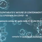 Volontariato e misure per il contenimento dell'epidemia da COVID – 19