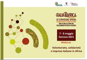 "XI Convegno Italia &Africa:""Volontariato, solidarietà e imprese italiane in Africa"""